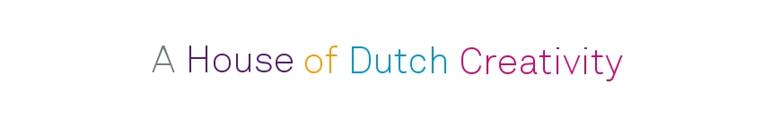 A house of dutch creativity